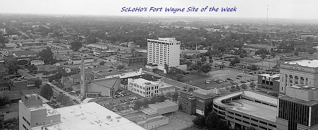 #FortWayne Site of the Week